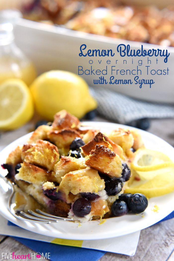 Lemon Blueberry Overnight Baked French Toast with Lemon Syrup ~ bursting with juicy berries and layered with lemon-infused cream cheese, this make-ahead recipe would be a special breakfast or brunch for celebrating Easter or spring!   FiveHeartHome.com