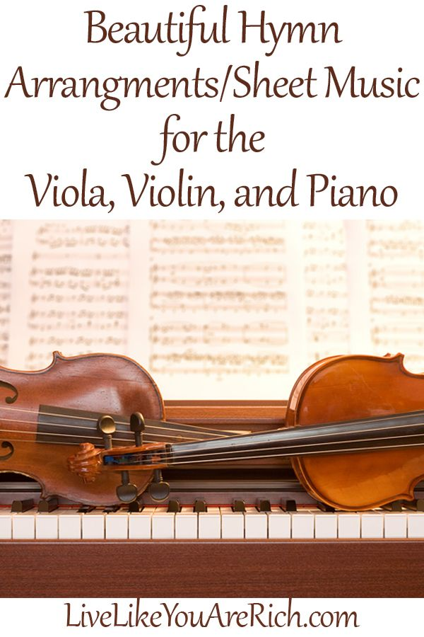 Beautiful Viola, Violin, Piano Hymn Sheet Music. Take a minutes and listen to these pieces on YouTube if you play any of these instruments. #LiveLikeYouAreRich