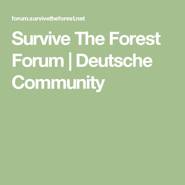 Survive The Forest Forum | Deutsche Community