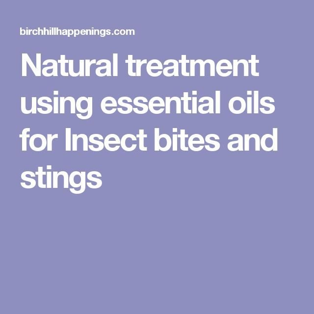 Natural treatment using essential oils for Insect bites and stings