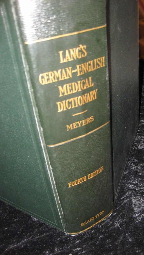 Lang's  German-English Medical Dictionary of terms pronunciation  Meyers hb