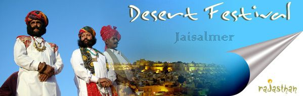 jaisalmer festival   This Sweet Festival is usually natural traditional culture special held with Jaisalmer, typically with January or Feb, I hope if you will join Jaisalmer festival you have get more enjoy.  http://www.rajasthanholidaypackage.com