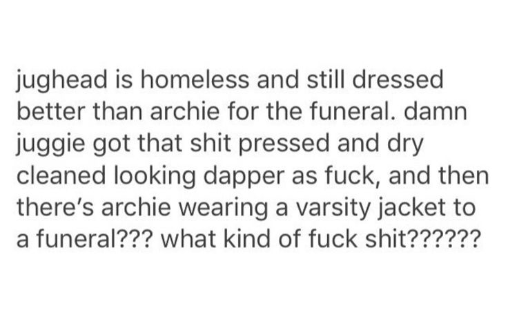 GOOD POINT but honestly what is it with Archie wearing that jacket everywhere seriously we get it u play football however don't get me wrong Archie is gorgeous and amazing and omigod