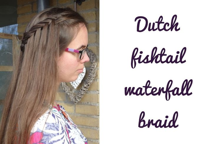 Dutch fishtail waterfall braid - English