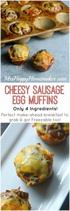 CHEESY SAUSAGE EGG MUFFINS – these delicious breakfast bites only require 4 ingredients & less than 30 minutes of your time. Great make ahead breakfast & freezable too! | MrsHappyHomemaker.com @thathousewife