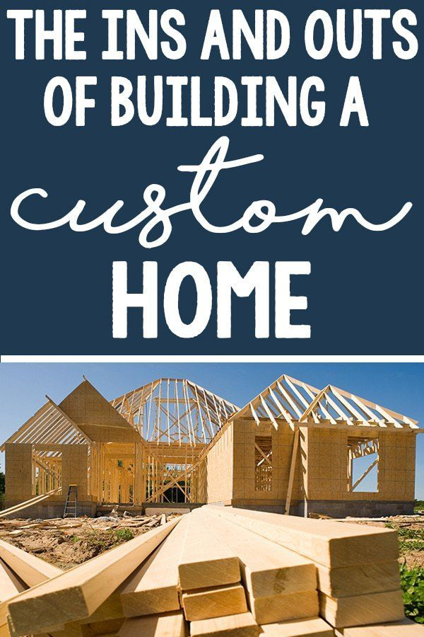 Building A Custom Home A Real Life Experience Home Building Tips Custom Homes Custom Built Homes