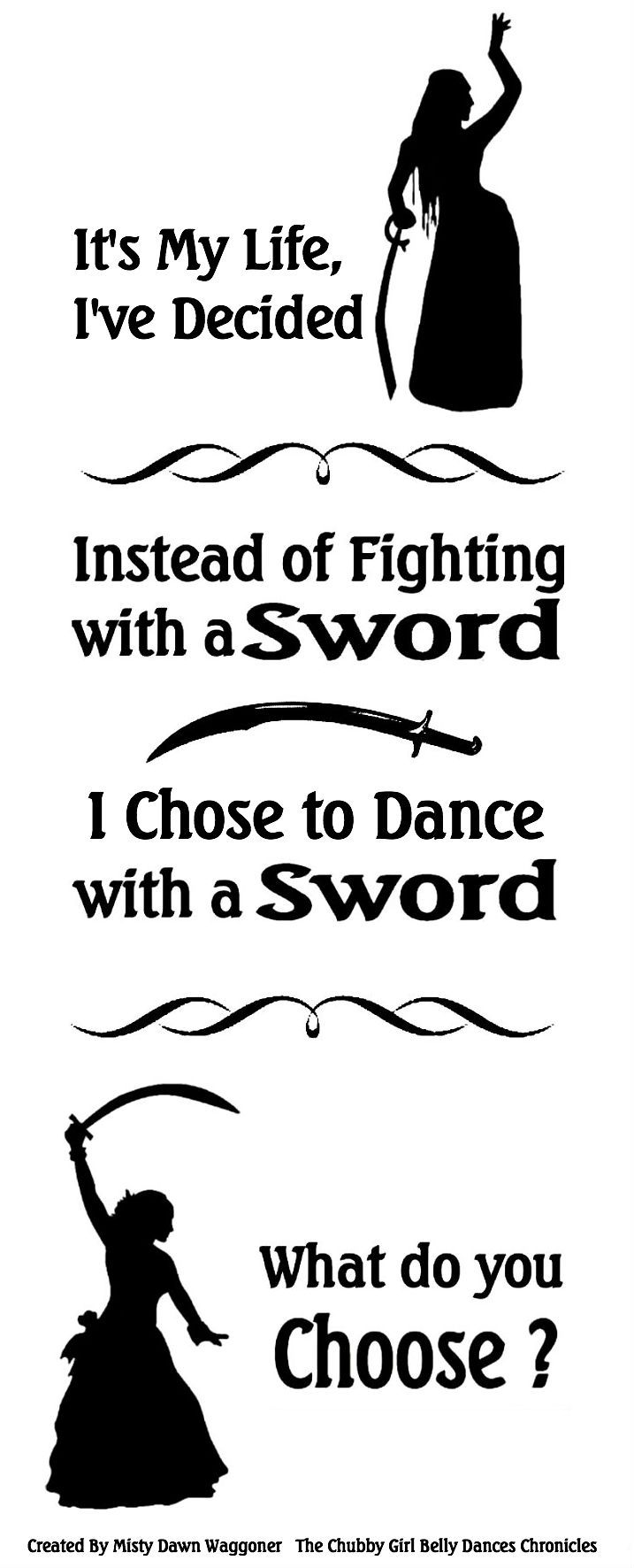 Funny, since I have yet to do sword work in dance, BUT I've fought with swords (but not simitars)