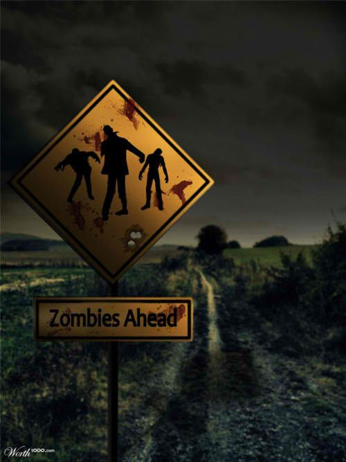 Zombies Ahead. if i ever own a house i think i'll have to make this sign and make my front yard and do a haunted house that has been taken over by zombies...