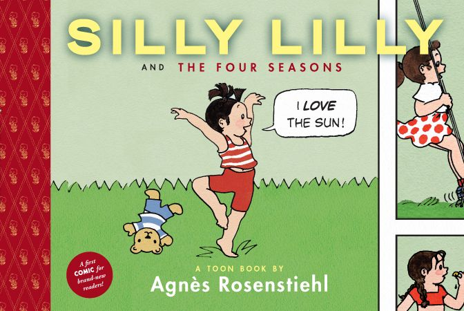 Graphic Novel: French author Agnès Rosenstiehl's beloved Mimi-Cracra makes her English language debut with TOON as Silly Lilly!