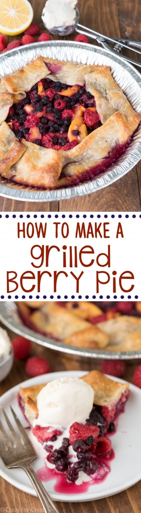 Learn how to grill a pie! This Grilled Berry Peach Pie Recipe is so easy and is made on the BBQ! No oven needed so it's the perfect dessert for summer.
