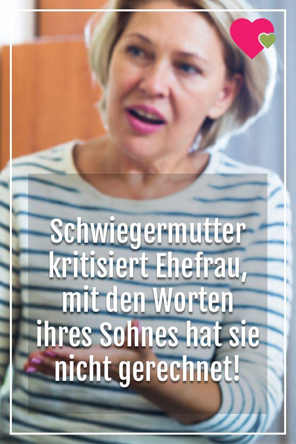 Schwiegermutter kritisiert Ehefrau - mit den Worten ihres