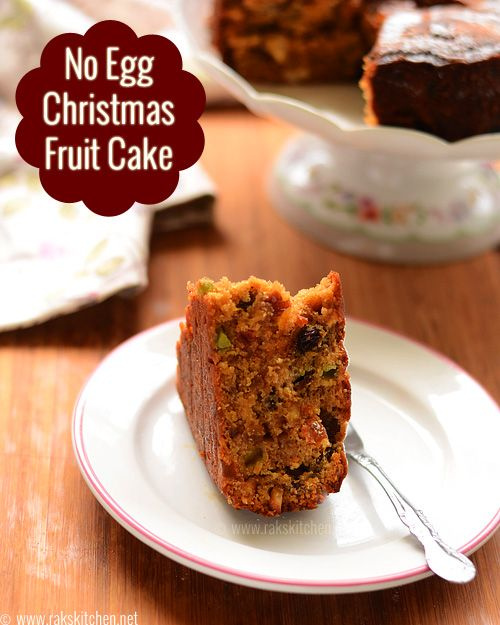 A fruit cake with simple ingredients - no rum, no egg version. Yet rich, butter and flavourful!