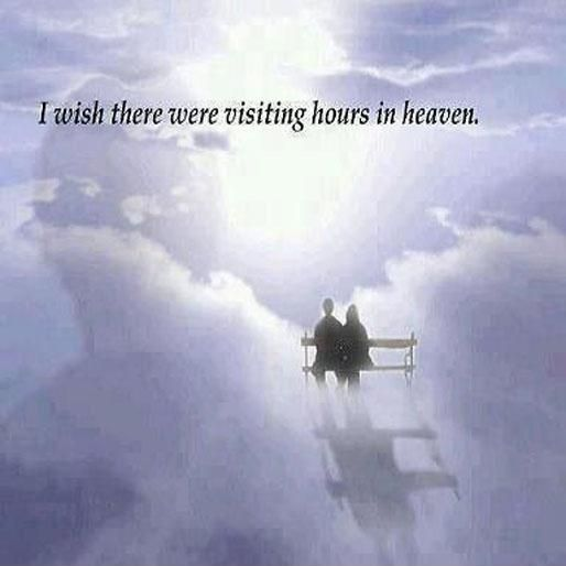 missing you in heaven quotes | wish there were visiting hours in heaven Picture Quote #1