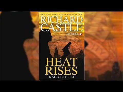 Hörbuch: Heat Rises - Kaltgestellt / Nikki Heat Bd.3 von Richard Castle ...