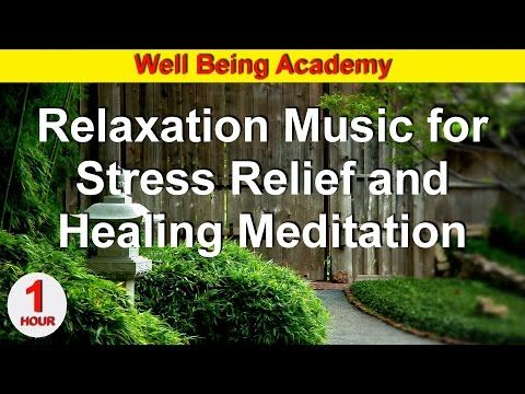 RELAXATION MUSIC FOR STRESS RELIEF AND HEALING MEDITATION - YouTube