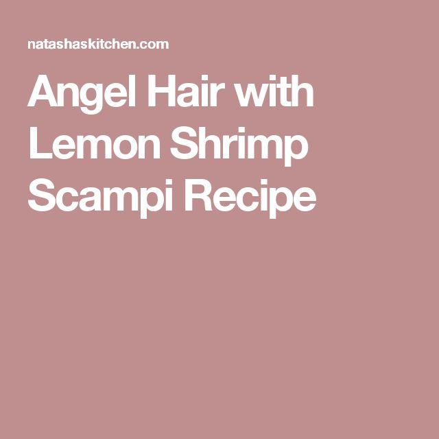 Angel Hair with Lemon Shrimp Scampi Recipe