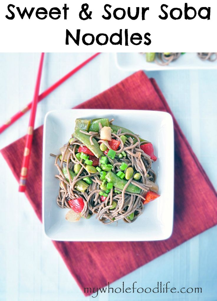 Clean Eating Sweet and Sour Soba Noodles.  A homemade sweet and sour sauce with no added sugar + an easy meal idea ready in under 30 minutes!  Vegan and gluten free