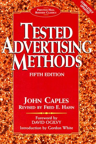 Tested Advertising Methods (Prentice Hall Business Classics) by John Caples, recommended by ad copy legends Dan Kennedy and John Carlton, http://www.amazon.com/dp/0130957011/ref=cm_sw_r_pi_dp_nOZFsb03Z2KXHXWB