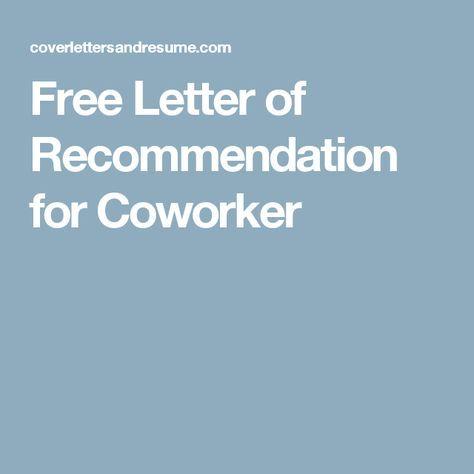Best Reference Letter For Coworker Images On   Letter
