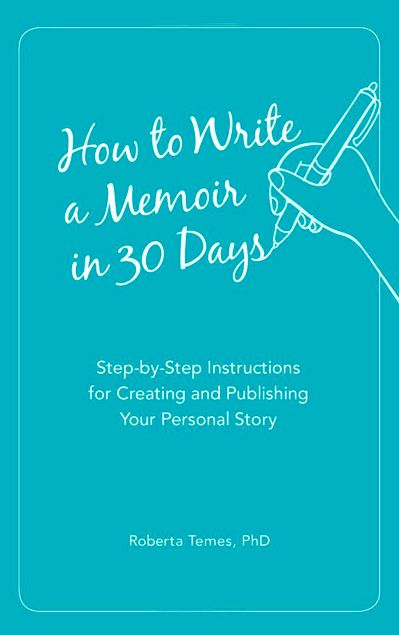 Great book on how to write a memoir in 30 days.