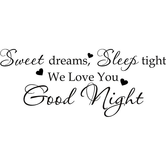 Design on Style 'Sweet Dreams Sleep tight we love you goodnight' Vinyl Art Quote