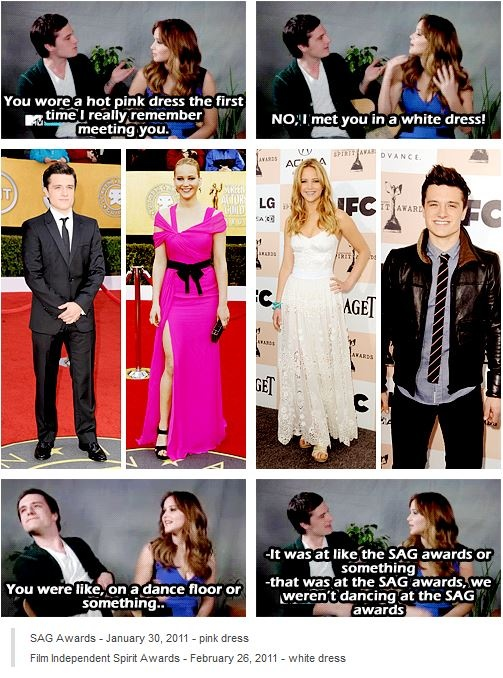 The non-stop argument of Josh and Jennifer about when they did actually meet 1st...Jennifer keep saying she meet him while she's wearing a white dress and Josh insisting that he meet her when she's wearing a pink dress & in the end Jennifer is blaming him for not remembering it when it turns out that Josh is right because SAG Awards - January 30, 2011 - pink dress   Film Independent Spirit Awards - February 26, 2011 - white dress - if u read this Josh rub it to her that you are right!!