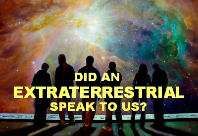 Did An Extraterrestrial Speak To Us? 8d640c741aaeaff57517c3a9cc25b0b5