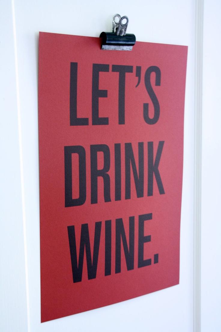 """""""Let's drink wine."""" #wine #WineSister"""