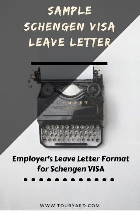 Schengen Visa Leave Letter - Sample Employee Leave/NOC Letter Format