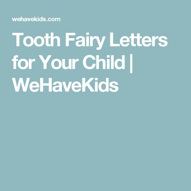 Tooth Fairy Letters for Your Child | WeHaveKids
