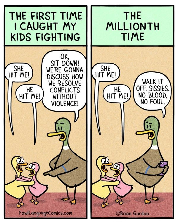 Kids Fighting. Isn't this the truth. LOL