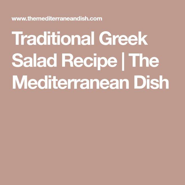 Traditional Greek Salad Recipe   The Mediterranean Dish