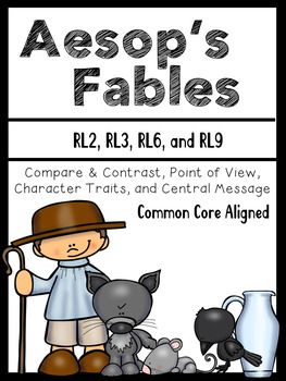 Aesop's Fables:Compare & Contrast, Point of View, Character Traits, and Central MessageRL2, RL3, RL6, and RL9**I have also included some fables together to compare and contrast across two different fables. Fabels Included: (Kid friendly fables along with common core aligned worksheets)The Hare and the TortoiseThe Crow and the PitcherThe Fox and the StorkThe Fox and the GrapesThe Miler, His Son, and the DonkeyThe Dog and his ShadowThe Shepard Who Cried WolfThe Rat and the ElephantThe Lion ...