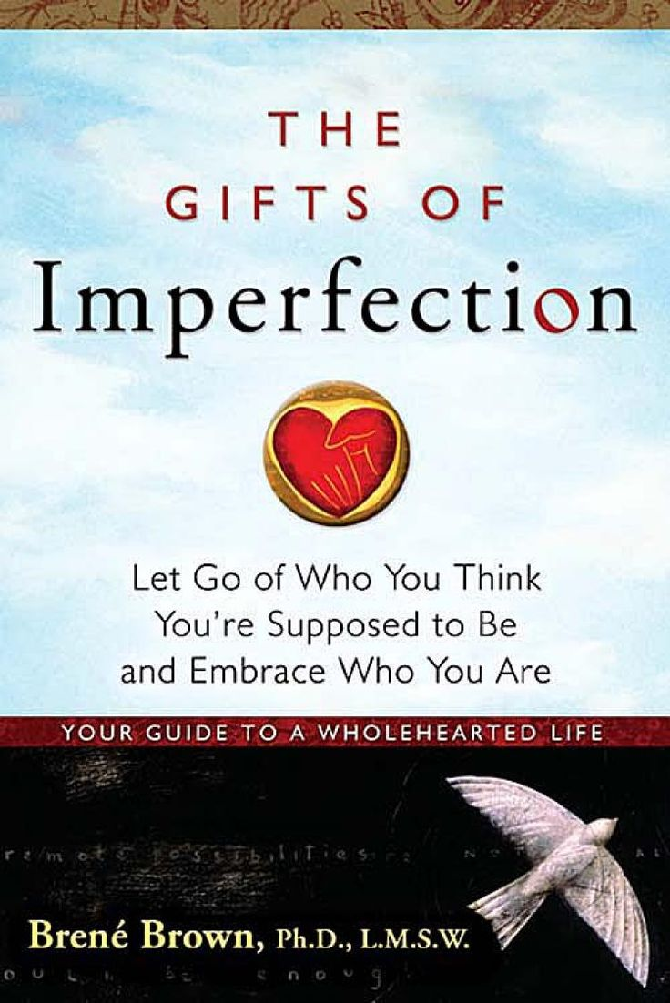 Everyone MUST, MUST, MUST read!  Be kinder to yourself so you can feel AND give love with your whole heart!  The Gifts of Imperfection