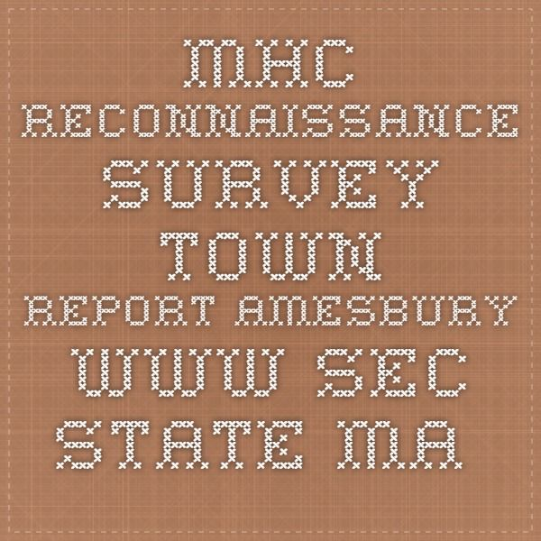 MHC Reconnaissance Survey Town Report AMESBURY. www.sec.state.ma.us