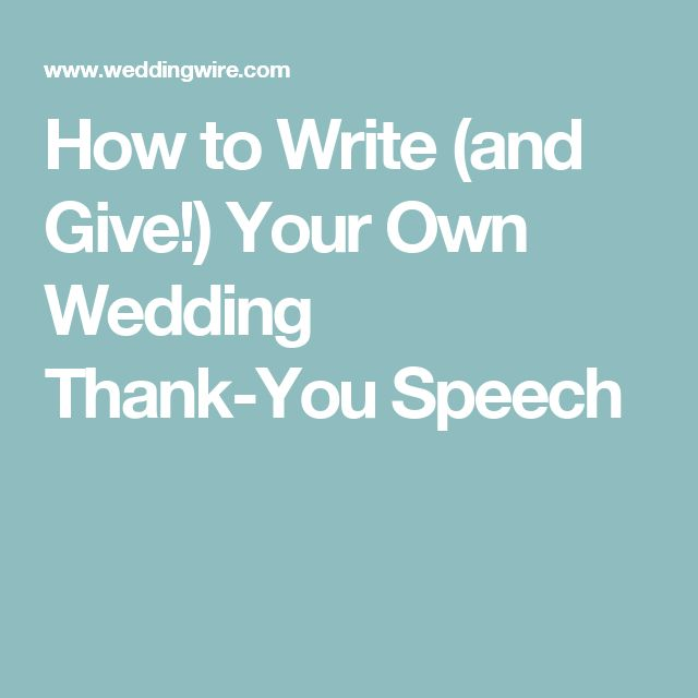 How to Write (and Give!) Your Own Wedding Thank-You Speech