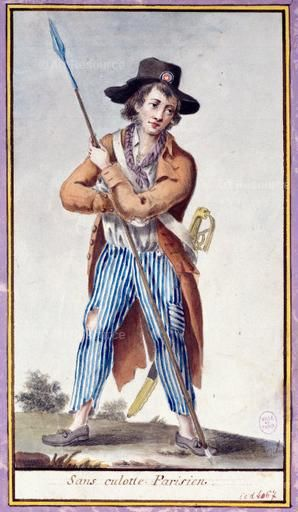 """The 18th Century: sans culottes {Sans culottes were the radical peasants and were poorly dressed, so their pantaloons that they wore were adapted to be called sans culottes. They were the first things called """"pants.""""}"""