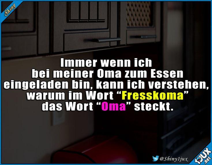 Man ist erst satt, wenn Oma sagt, dass man satt ist! #Oma #essen #lecker #typischOma #lustige #Bilder #Humor