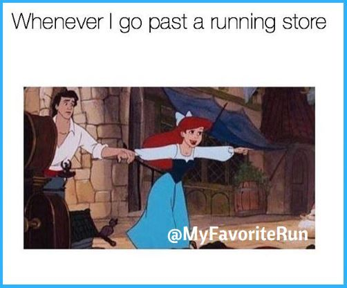 Whenever I go past a running store...