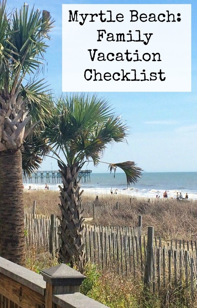 Myrtle Beach: Family Vacation Checklist via @Kidventurous - @VacationMB