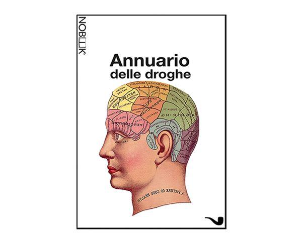 Annuario delle droghe, AAVV, Nobook