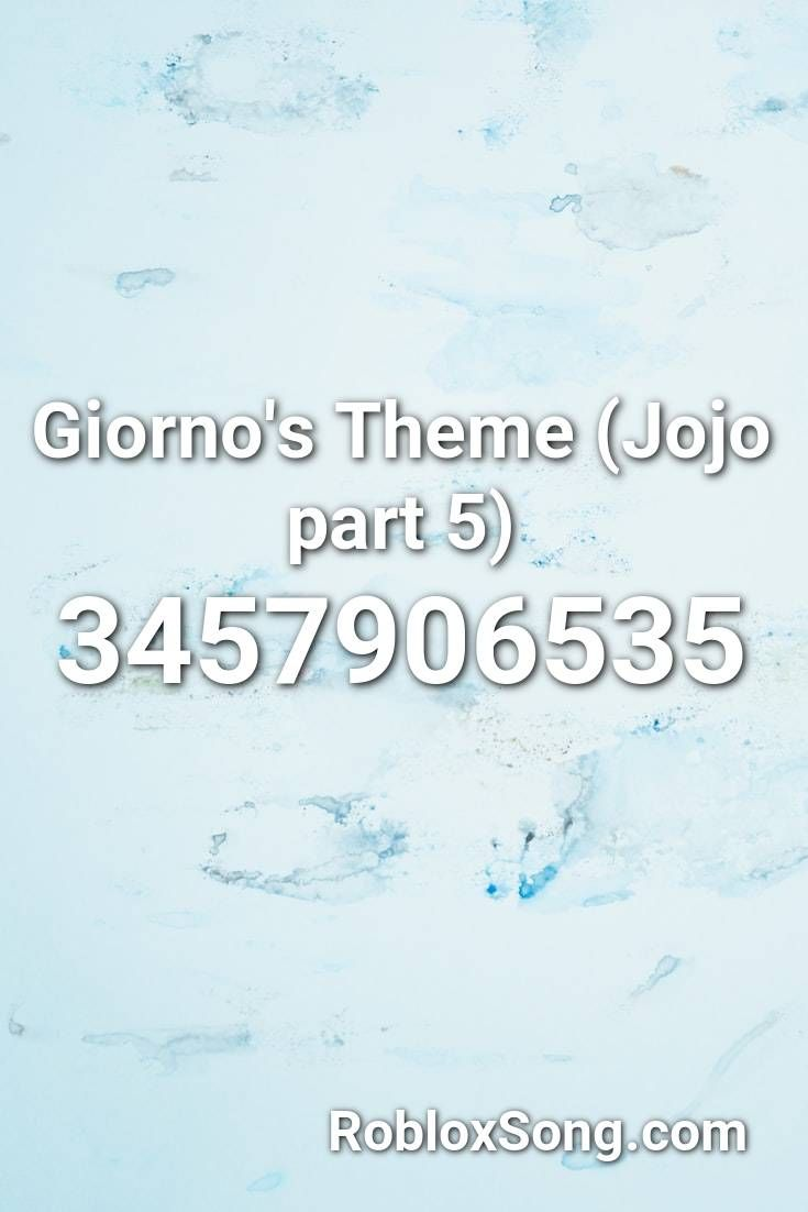 Giorno S Theme Jojo Part 5 Roblox Id Roblox Music Codes In