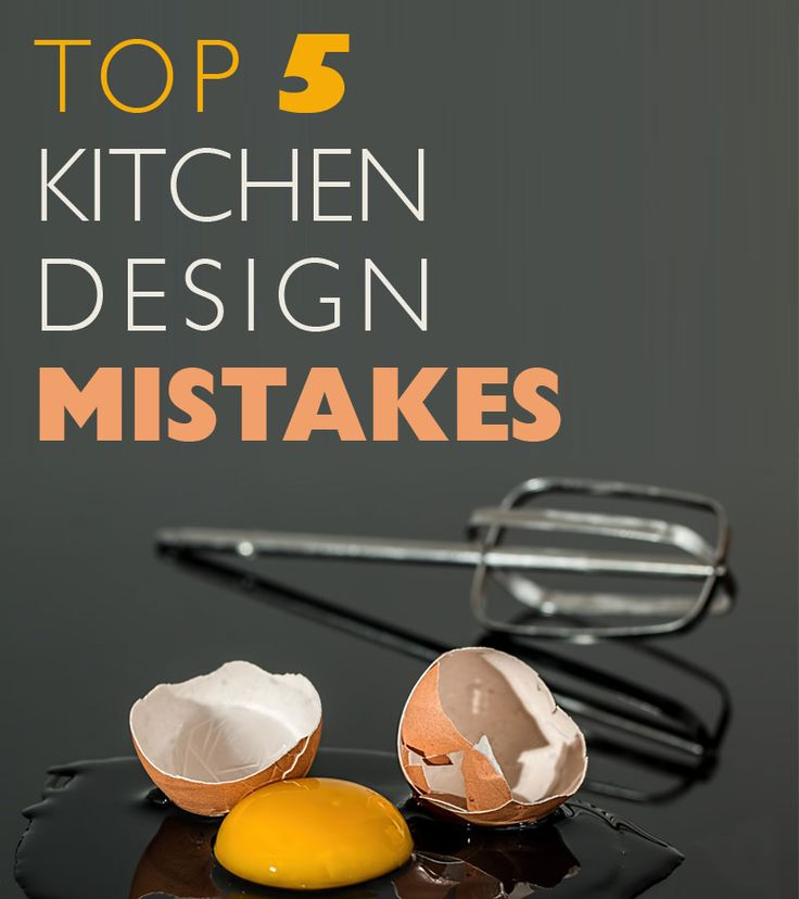 Top 5 Kitchen Design Mistakes To Avoid Dura Supreme Cabinetry Design Tips Stories