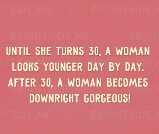 When A Woman Turns 30 17 Best Turning 30 Quotes On Pinterest Turning 30 Life 30th Birthday Quotes Birthday Quotes Funny Birthday Quotes For Him