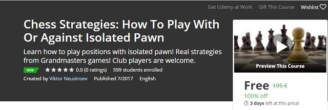 Chess Strategies: How To Play With Or Against Isolated Pawn Free              Requirements    Only the rules of chess                     ...