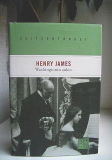 Sallan lukupäiväkirja: Henry James: Washingtonin aukio