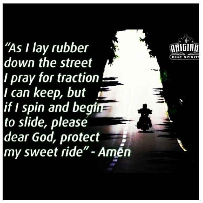 35 best Bikers Prayer images on Pinterest | Biker quotes ...