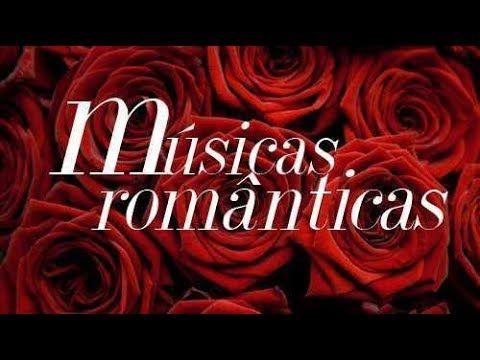 Músicas Romanticas Internacionais Inesquecíveis Antigas - Melhores Anos 60 70 80 e 90 - YouTube