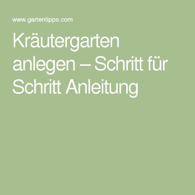 Anlegen op Pinterest  Kräutergarten, Beet anlegen en Kräuterbeet