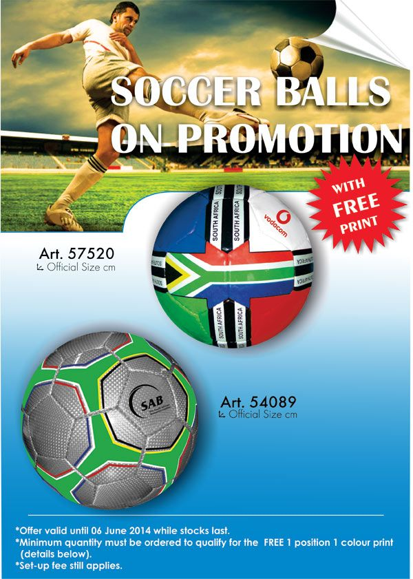Soccer balls on promotion - with free print.  Great to sponsor a team in a community. Contact me now for a quote.  linda@lindajacobspromotions.co.za